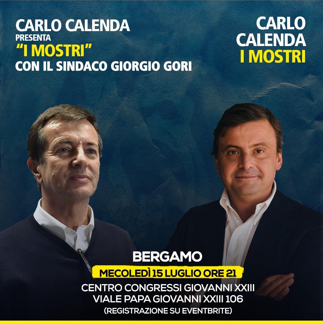 """Calenda a Bergamo insieme a Giorgio Gori per presentare il suo nuovo libro """"I Mostri – e come sconfiggerli"""""""